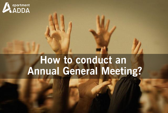 How To Conduct The Annual General Meeting Of Your Housing Society