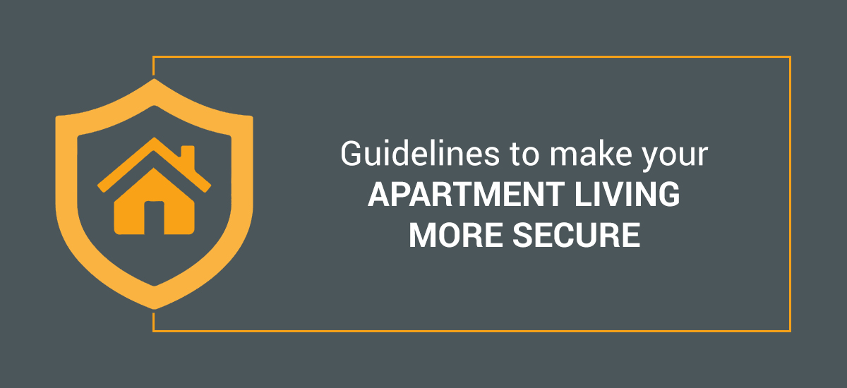Guidelines to make apartment living more secure